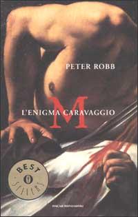 M. L'enigma Caravaggio - Clicca per visualizzare la scheda dettagliata del libro