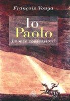 Io Paolo - Clicca per visualizzare la scheda dettagliata del libro
