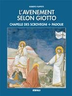 L'Avenement selon Giotto - Clicca per visualizzare la scheda dettagliata del libro