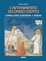 L'Avvenimento secondo Giotto (nuova edizione dopo il restauro) - Clicca per visualizzare la scheda dettagliata del libro
