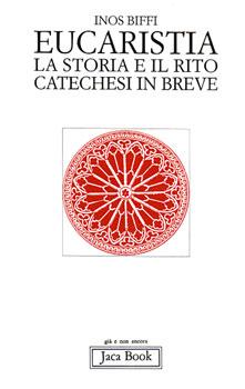Eucaristia - Clicca per visualizzare la scheda dettagliata del libro