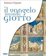 Il Vangelo secondo Giotto - Clicca per visualizzare la scheda dettagliata del libro