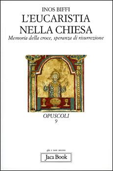 L'Eucaristia nella Chiesa - Clicca per visualizzare la scheda dettagliata del libro