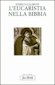 L'eucaristia nella Bibbia - Clicca per visualizzare la scheda dettagliata del libro