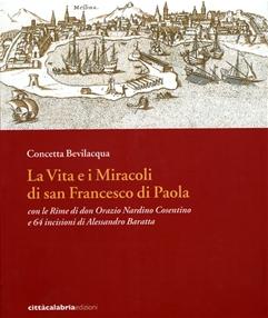 La vita e i miracoli di San Francesco di Paola - Clicca per visualizzare la scheda dettagliata del libro