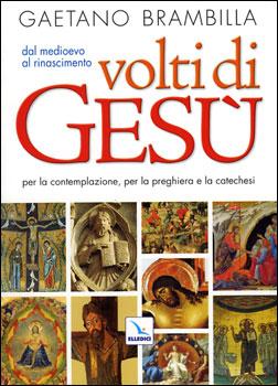 Volti di Gesù - Clicca per visualizzare la scheda dettagliata del libro