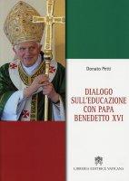 Dialogo sull'educazione con Papa Benedetto XVI - Clicca per visualizzare la scheda dettagliata del libro