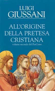 All'origine della pretesa cristiana - Clicca per visualizzare la scheda dettagliata del libro