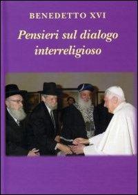 Pensieri sul dialogo interreligioso - Clicca per visualizzare la scheda dettagliata del libro