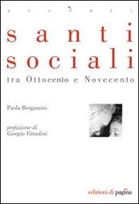 Santi sociali tra Ottocento e Novecento - Clicca per visualizzare la scheda dettagliata del libro