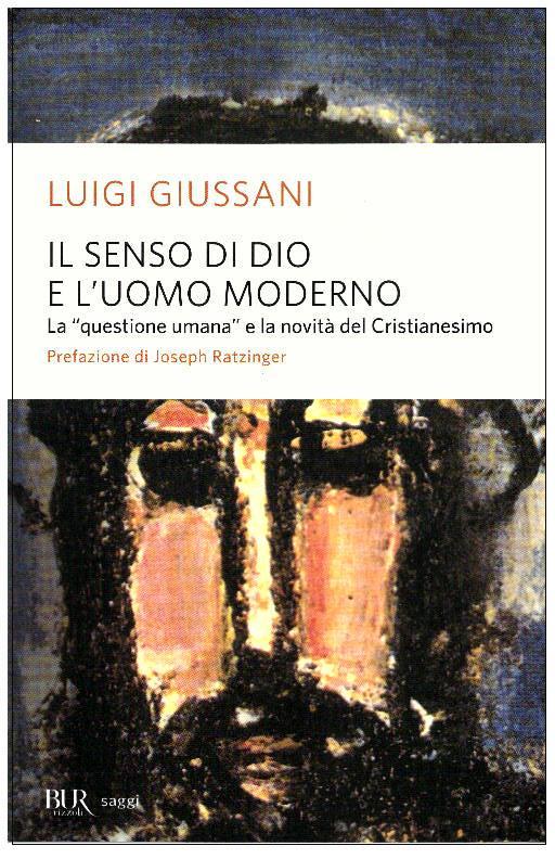 Il senso di Dio e l'uomo moderno - Clicca per visualizzare la scheda dettagliata del libro