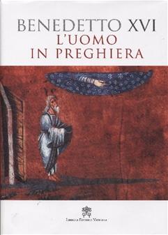 L'uomo in preghiera - Clicca per visualizzare la scheda dettagliata del libro