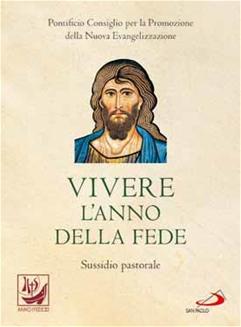 Vivere l'anno della fede - Clicca per visualizzare la scheda dettagliata del libro