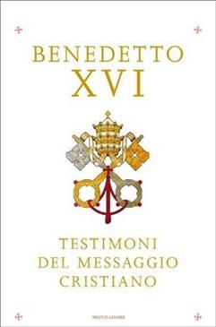Testimoni del messaggio cristiano - Clicca per visualizzare la scheda dettagliata del libro