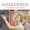 Francesco secondo Francesco-100