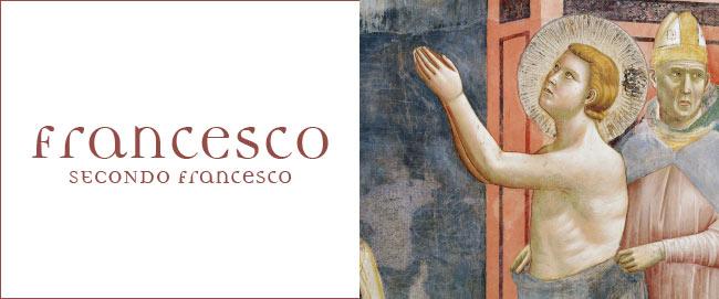Francesco secondo Francesco